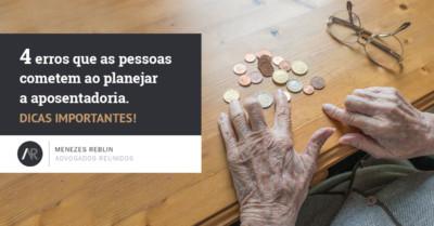 4-erros-que-as-pessoas-cometem-ao-planejar-a-aposentadoria