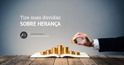 Tire suas dúvidas sobre herança