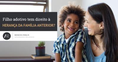 Filho adotivo tem direito à herança da família anterior?