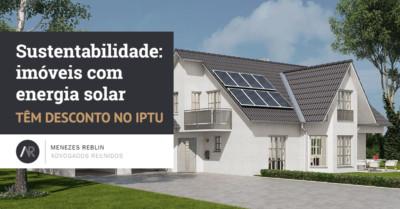 Sustentabilidade: imóveis com energia solar têm desconto no IPTU
