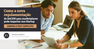 Como a nova regulamentação do BACEN para marketplaces pode impactar sua Startup