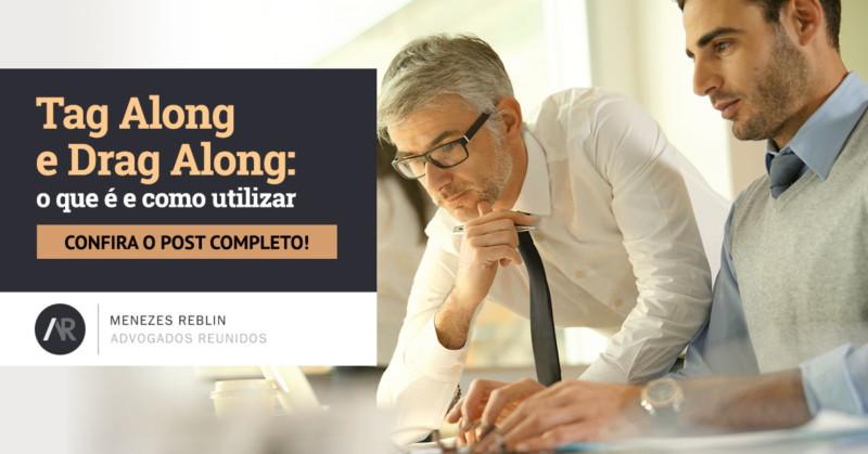 Tag Along e Drag Along: o que é e como utilizar