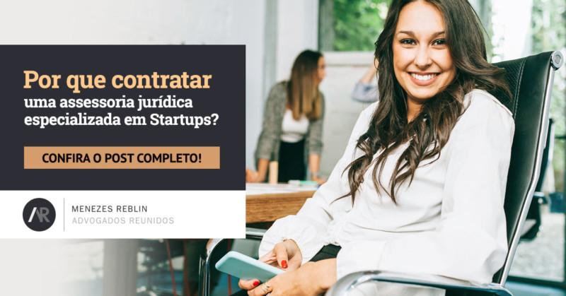 Por que contratar uma assessoria jurídica especializada em Startups?